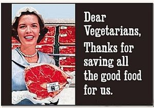 Dear Vegetarians, Thanks.. funny fridge magnet (ep)